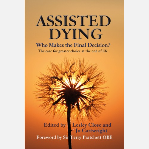 Assisted Dying: Who Makes The Final Decision