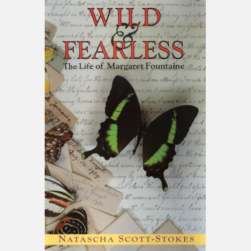 Wild and Fearless: The Life of Margaret Fountaine