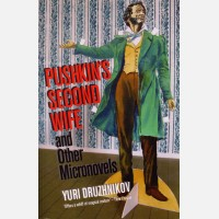 Pushkins Second Wife And Other Micronovels