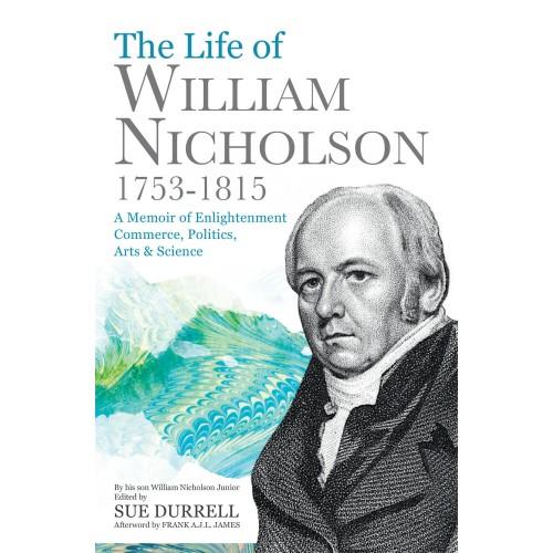 The Life of William Nicholson, 1753–1815