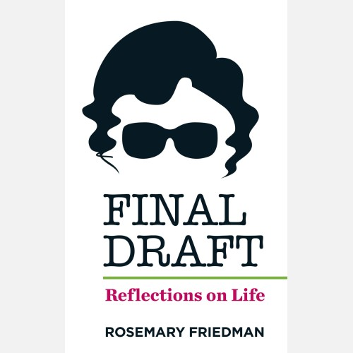 Final Draft – Reflections on Life