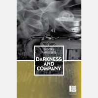 Darkness and Company