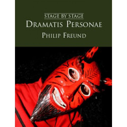 Stage By Stage Vol. Iii: Dramatis Personae