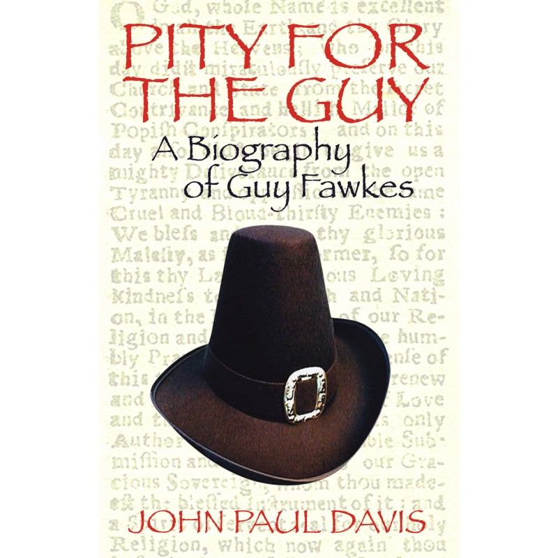 a biography of fawkes guy the english conspirator Retrouvez pity for the guy: a biography of guy fawkes  in this absorbing study fawkes is revealed as far more than a shadowy conspirator  but the english.