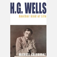 H.g. Wells: Another Kind Of Life