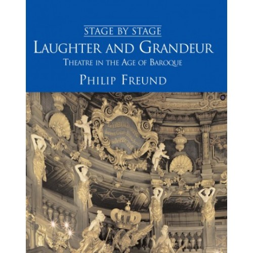 Stage By Stage Vol. Iv: Laughter And Grandeur