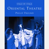 Stage By Stage Vol. Ii: Oriental Theatre