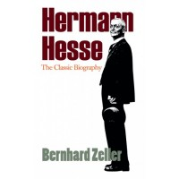 Hermann Hesse: The Classic Biography