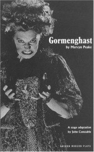 Poet and playwright John Constable's acclaimed stage adaptation of the Gormenghast trilogy