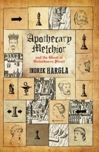 Apotechary Melchior and the Ghost of Rataskaevu Street