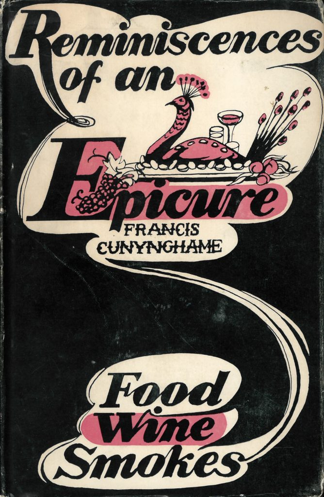 Reminiscences of an Epicure by Francis Cunynghame