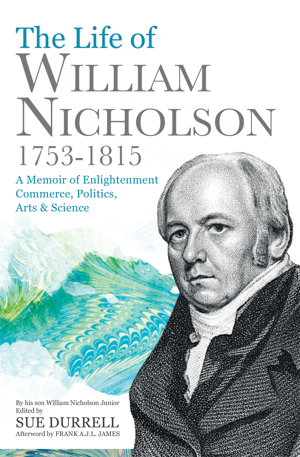 The Life of William Nicholson, 1753–1815